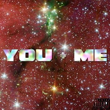 You + Me (You and I)