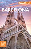 Fodor s Barcelona: with highlights of Catalonia (Full-color Travel Guide)