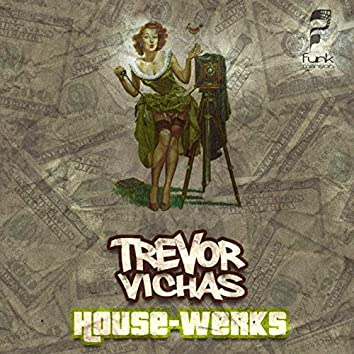 House Werks Ep