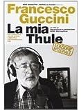 La Mia Thule Il Film