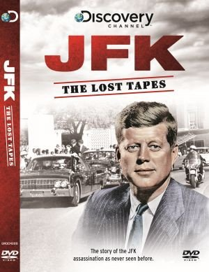JFK: The Lost Tapes [DVD]