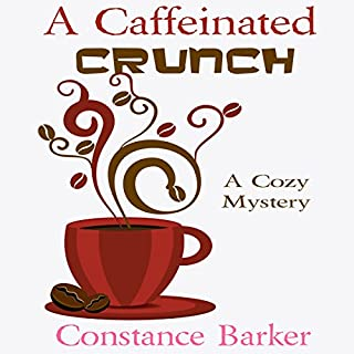 A Caffeinated Crunch audiobook cover art
