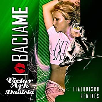 Bacia Me (Italo Disco Remixes)