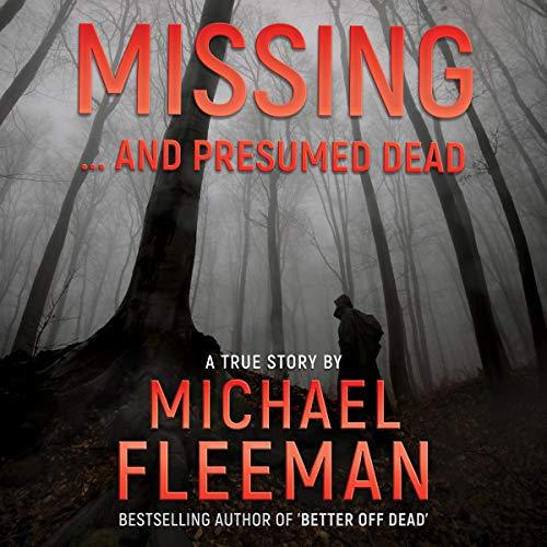 Missing...and Presumed Dead Audiobook By Michael Fleeman cover art