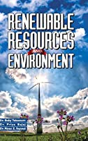 Renewable Resources and Environment