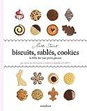 Biscuits, sablés, cookies. La Bible des tout petits gâteaux - Marabout - 15/04/2015