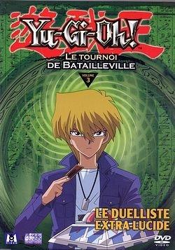 Yu-Gi-Oh ! - Saison 2, Partie 3 - Le Tournoi de Batailleville