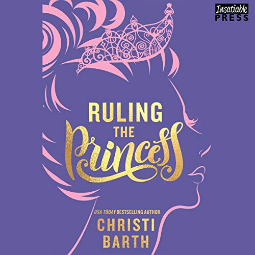 Ruling the Princess audiobook cover art