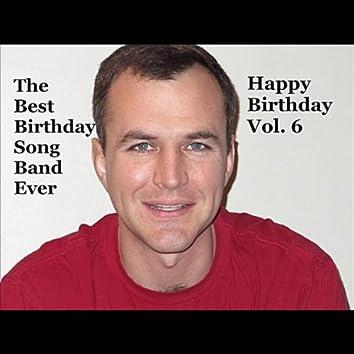 Happy Birthday, Vol. 6