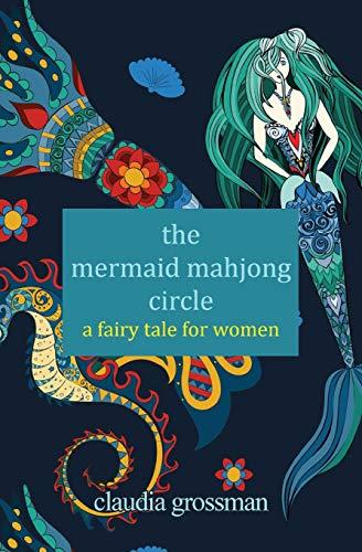 The Mermaid Mahjong Circle: A Fairy Tale for Women