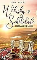Whisky und Schokolade: Highland Romance