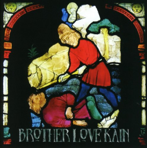 Brother Love Kain [Import Allemand]