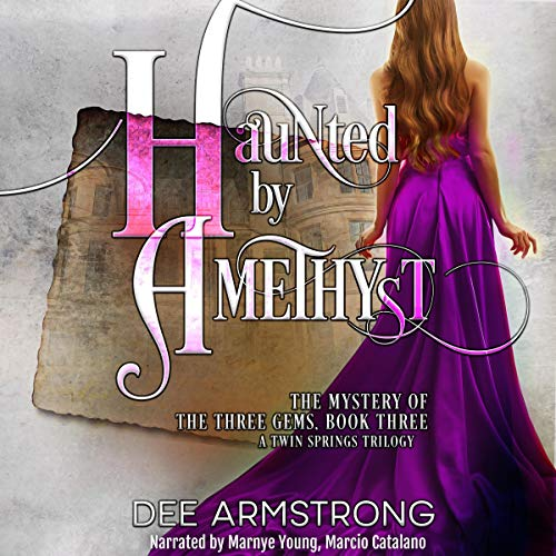 『Haunted by Amethyst: The Mystery of the Three Gems, Book Three』のカバーアート