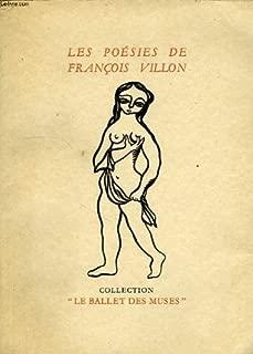 Les Poesies De Francois Villon, Parisien.