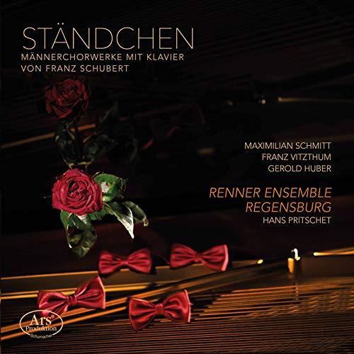 Schubert: Ständchen - Werke für Männerchor mit Klavierbegleitung