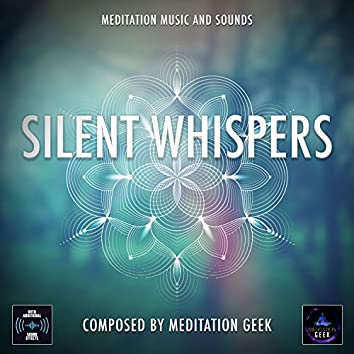 Silent Whispers, Meditation Music, Sleep Sounds, Spa, Yoga (With Water Sounds)