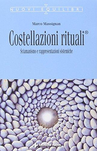 Costellazioni rituali®. Sciamanesimo e rappresentazioni sistemiche