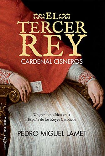 El tercer rey, Cardenal Cisneros
