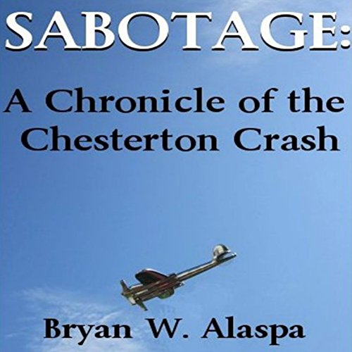 Sabotage: A Chronicle of the Chesterton Crash cover art