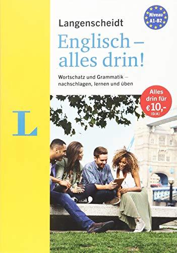 Langenscheidt Englisch - alles drin! - Basiswissen Englisch in einem Band: Wortschatz und Grammatik - nachschlagen, lernen und üben (Langenscheidt - Alles drin!)