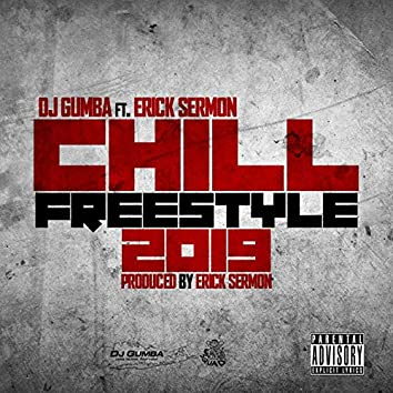 Chill Freestyle 2019