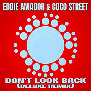 Don't Look Back! (Deluxe Remix)