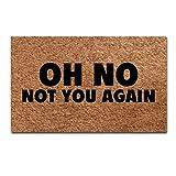Oh No Not You Again - felpudo tejido con diseño de alfombrilla...