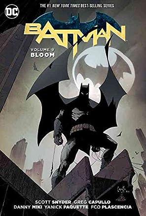 [Batman: Bloom Vol. 9, Part 2] (By (artist) Greg Capullo , By (author) Scott Snyder) [published: September, 2016]