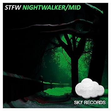 Nightwalker / Mid