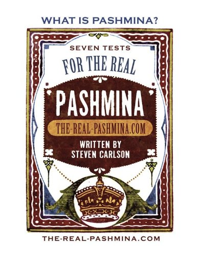 What is Pashmina? Seven Tests for the Real Pashmina (English Edition)