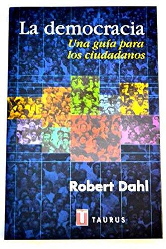 La Democracia. Una Guia Para los Ciudadanos