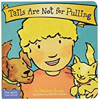 Tails Are Not for Pulling (The Best Behavior Series)
