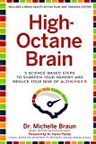 Image of High-Octane Brain: 5 Science-Based Steps to Sharpen Your Memory and Reduce Your Risk of Alzheimer's