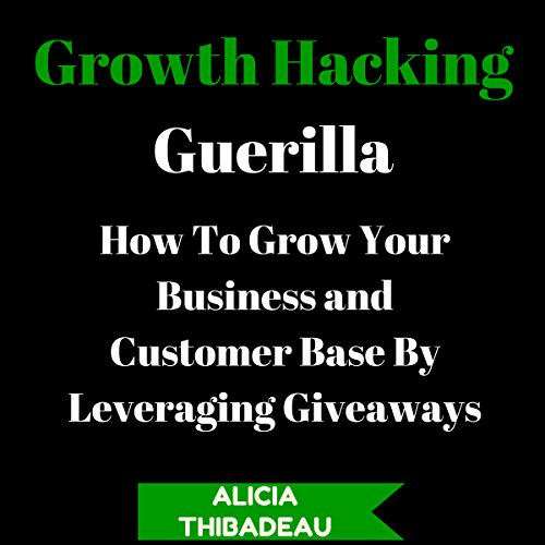 Growth Hacking Guerilla audiobook cover art