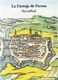 La Cartuja de Parma: LXVII (Clásica Maior)
