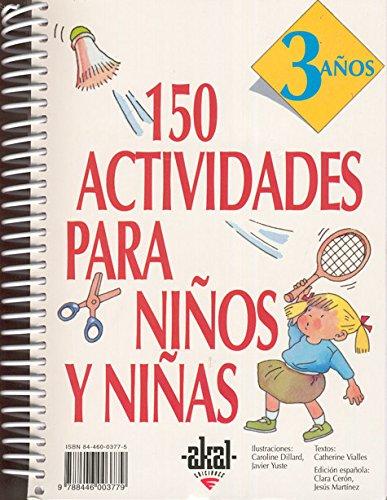 150 actividades para niños y niñas de 3 años: 13 (Libros de actividades)