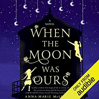 When the Moon Was Ours audiobook cover art