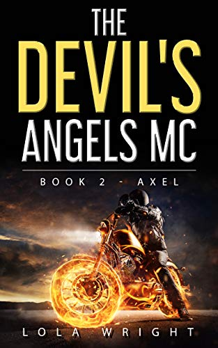 The Devil's Angels MC  Book 2 - Axel