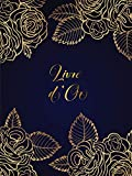 Livre d'Or: Mariage, Pacs, Fiançailles, Anniversaire: Couverture rigide, Doré & Bleu, Papier Blanc de haute qualité, 21x28 cm,120 pages.
