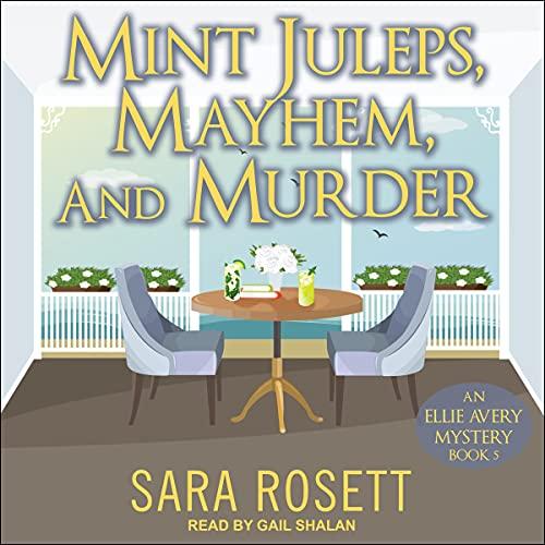 Mint Juleps, Mayhem, and Murder cover art