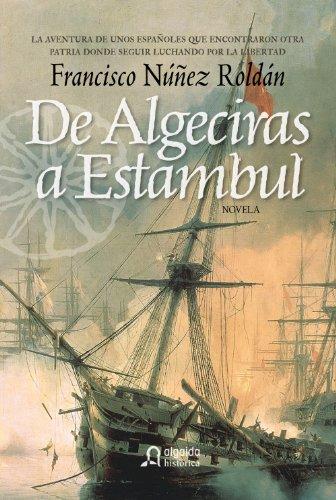 De Algeciras a Estambul (Narrativa / Literaria)