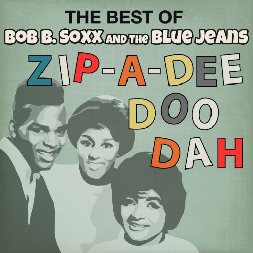 The Best of Bob B. Soxx & The Blue Jeans