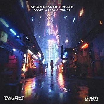 Shortness of Breath (feat. Nadia Christine Duggin)