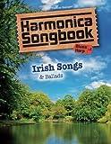 Harmonica Songbook: Irish Songs & Ballads