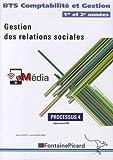 Gestion des relations sociales BTS Comptabilité et Gestion 1re et 2e années - Processus 4, Applications PGI