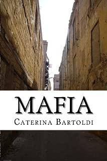 Mafia: The Analysis of the Sicilian Organized Crime (Volume 2)