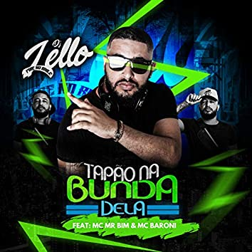 Tapão na Bunda Dela (feat. Mc Mr. Bim & MC Baroni)