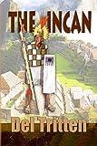 The Incan (English Edition)