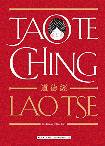 Tao Te Ching (Clasicos ilustrados)