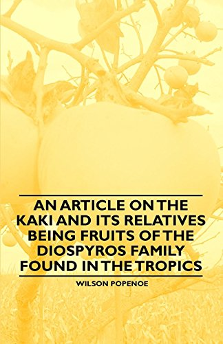 An Article on the Kaki and its Relatives...